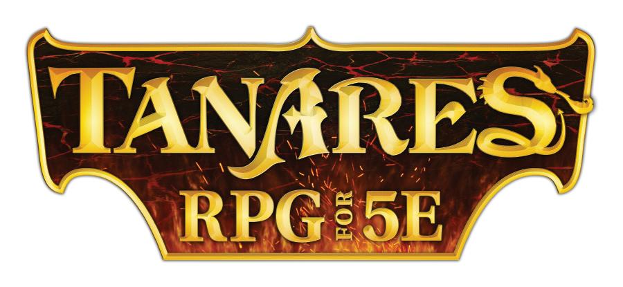 Tanares RPG for 5E (Soon)